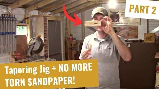 Jigs - Multi Function Tapering / Sandpaper Quartering Part 2