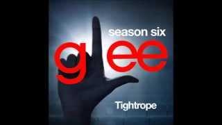 Glee - Tightrope ( DOWNLOAD MP3 + LYRICS)