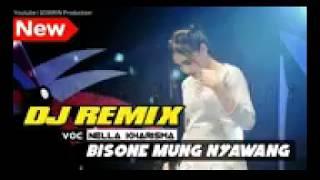 Nella Kharisma | Dj Remik Terbaru Bisone Mung Nyawang Bass Mantap