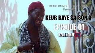 KEUR BAYE SAISON 3 EPISODE 1