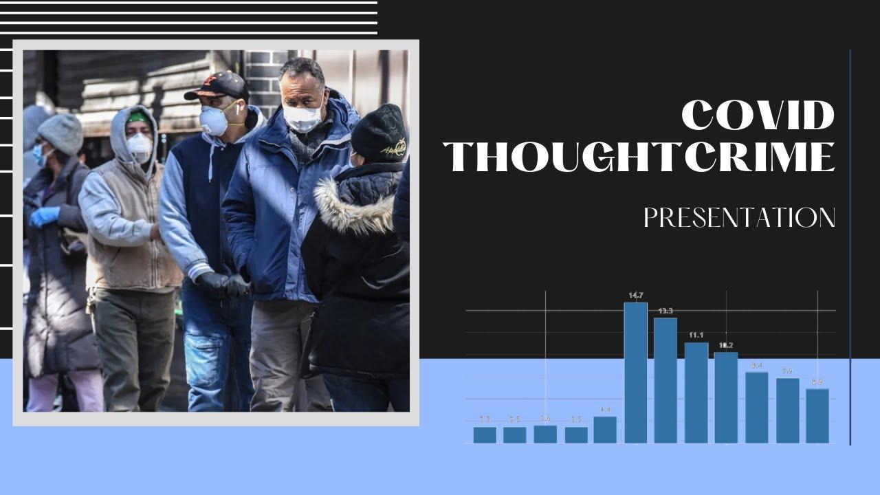 Covid Thoughtcrime Presentation