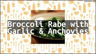 Recipe Broccoli Rabe with Garlic & Anchovies