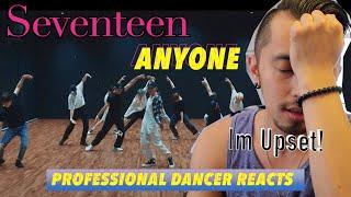 Professional Dancer Reacts to Kpop || [Choreography Video] SEVENTEEN(세븐틴) - Anyone