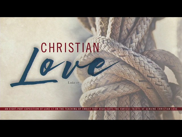 Christian Love-Part 8