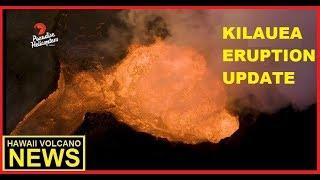 HAWAII KILAUEA VOLCANO 🌋 ERUPTION UPDATE  (June 24, 2018)