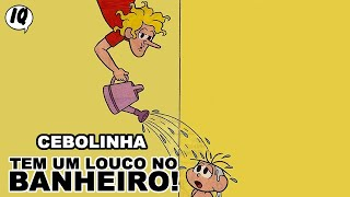 Quadrinhos narrados do Cebolinha - Tem um louco no banheiro!