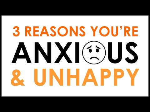 3 Reasons You're Anxious and Unhappy - BEXLIFE
