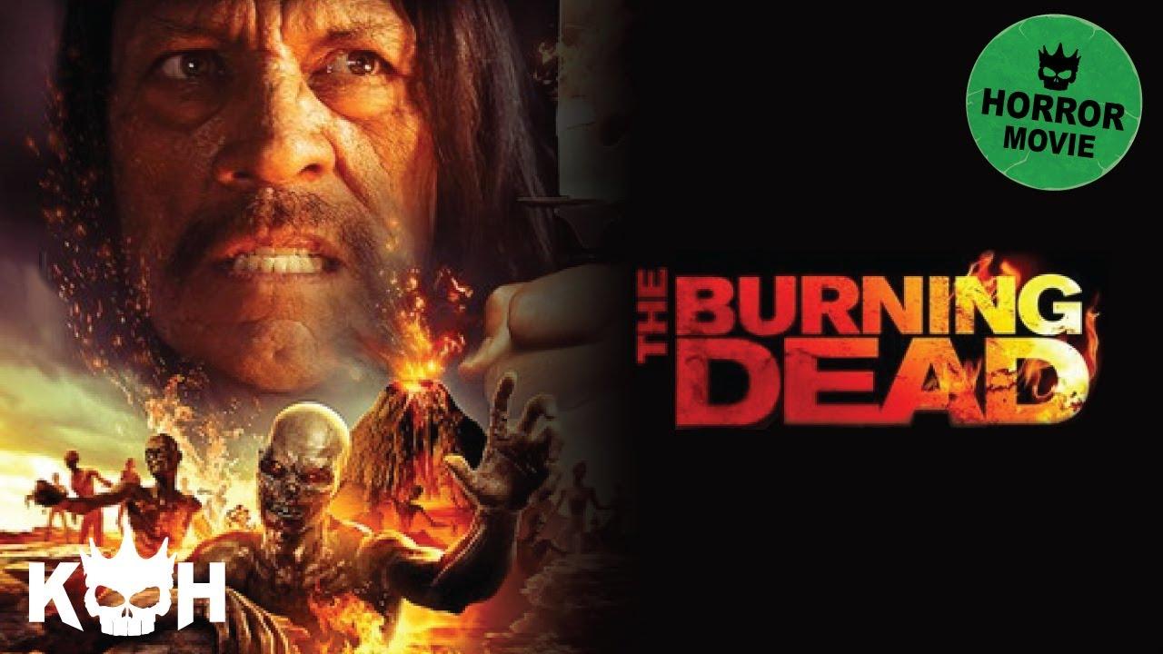 the burning dead full horror movie youtube