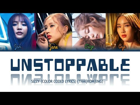 Download SIZZY - Unstoppable (ห้ามใจ )-(Thai|Rom|Eng)