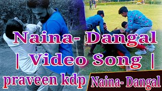 Naina- Dangal | Video Song | Aamir khan | Arjit Singh | Pritam | Amitabh Bhattacharya | Bass Boosted