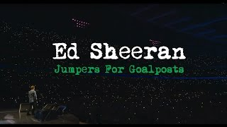 Ed Sheeran - Jumpers For Goalposts