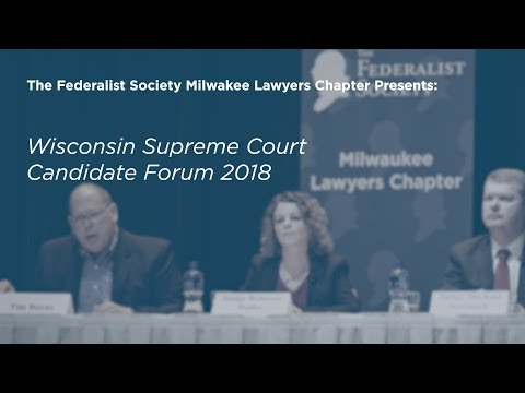 Wisconsin Supreme Court Candidate Forum
