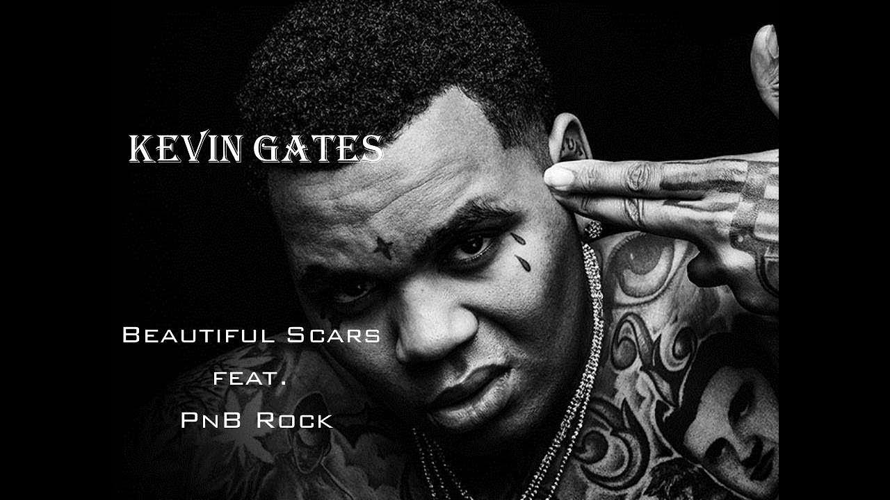 Download Kevin Gates - Beautiful Scars feat. PnB Rock - Lyrics video.