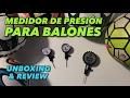 MEDIDORES DE PRESIÓN PARA BALONES | UNBOXING & REVIEW |