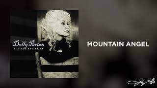 Dolly Parton - Mountain Angel (Audio)