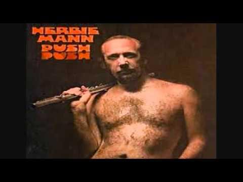 Herbie Mann - Push Push 1971