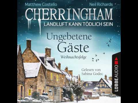 Ungebetene Gäste: Weihnachtsfolge (Cherringham - Landluft kann tödlich sein) YouTube Hörbuch Trailer auf Deutsch