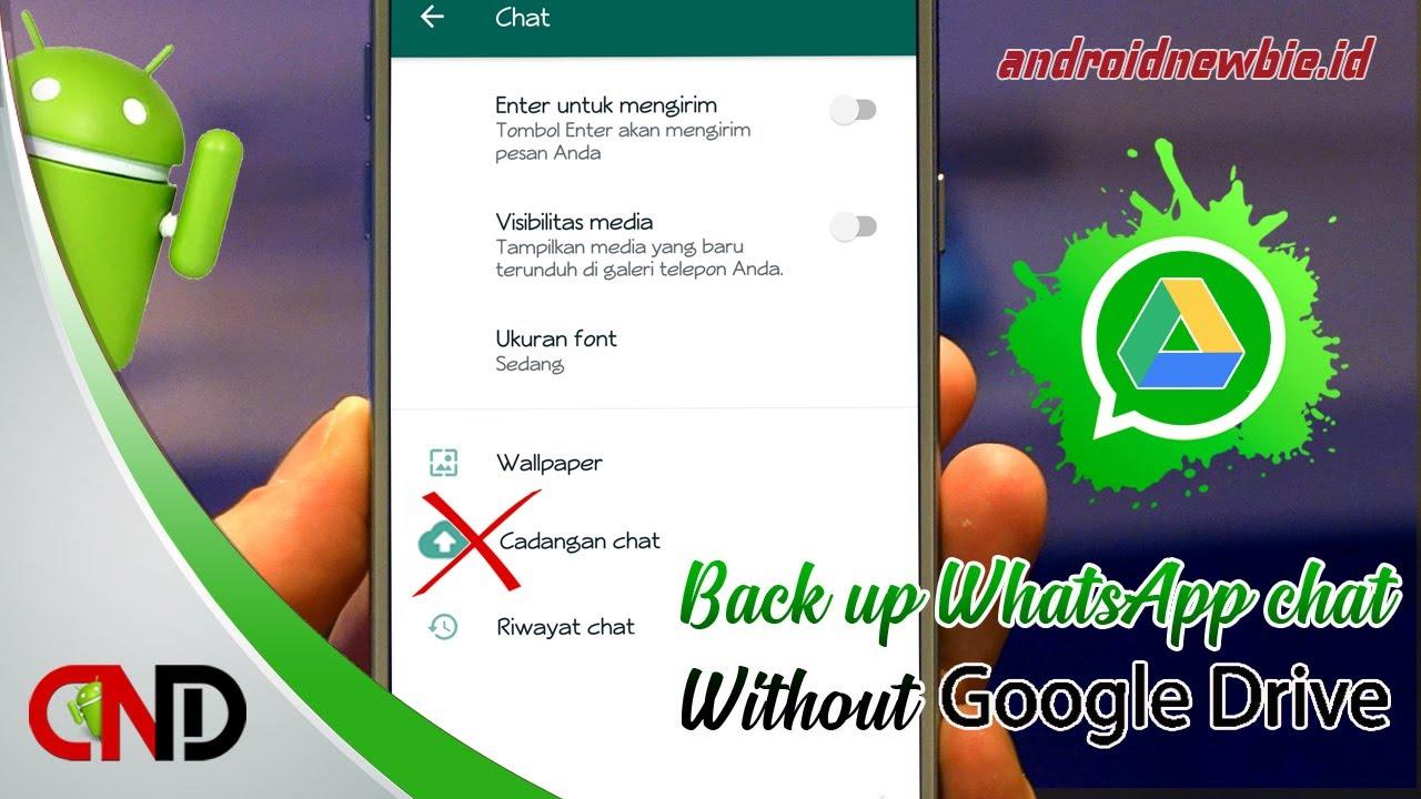 Cara Backup Chat Whatsapp Tanpa Google Drive Youtube