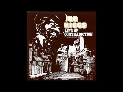 Joe Higgs   Life Of Contradiction 1991 France  (Full Album)