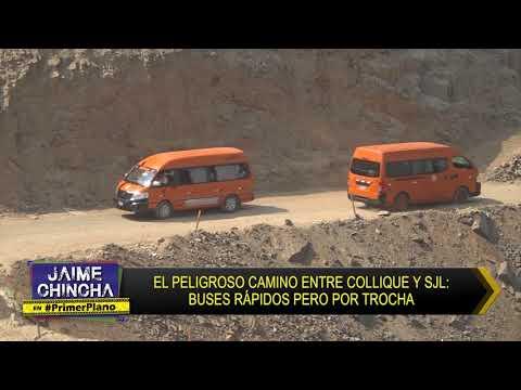 Primer Plano: EL PELIGROSO CAMINO ENTRE COLLIQUE Y SJL - MAR 02 - 5/5 | Willax
