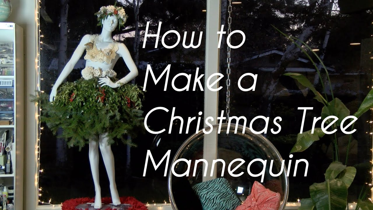 Christmas Tree Mannequin - YouTube