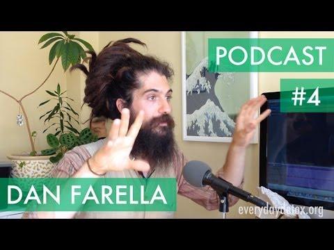 FOOD, MEDICINE OR POISON? - Food Forager Dan Farella - PODCAST #4