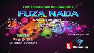 SIARAN LANGSUNG ORGAN DANGDUT FUZA NADA MUSIC Entertainment - SEASON SIANG