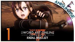 Sword Art Online: Fatal Bullet ✔ Прохождение на русском ✔ #1 - Первое погружение