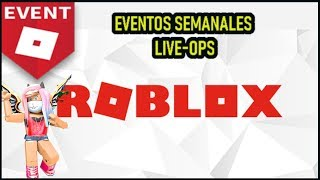 DEVELOPERS EVENTS ARRIVE AT ROBLOX LIVE-OPS WEEKLY EVENTS