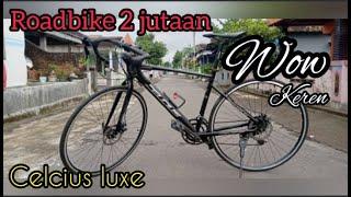 Roadbike Super Murah 2 jutaan Celcius Luxe #Sepeda Murah, #Ekonomis, #Shimano