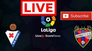 Video Gol Pertandingan Eibar vs Levante