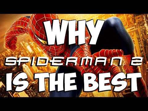 Why Spiderman 2 Is The Best Superhero Movie