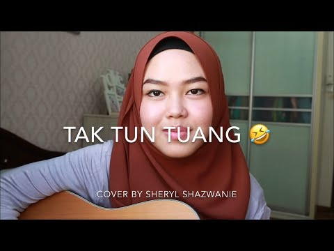 Tak Tun Tuang - Upiak (cover by Sheryl Shazwanie)
