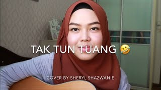 Video Tak Tun Tuang - Upiak (cover by Sheryl Shazwanie) download MP3, 3GP, MP4, WEBM, AVI, FLV November 2018