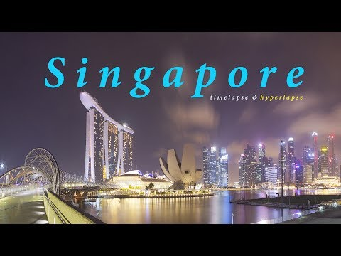 Tour of Singapore. Timelapse & hyperlapse