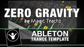 Trance Template for Ableton Live - Zero Gravity by Magic Tracks
