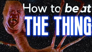 2 Ways to Bęat THE THING (1982 + 2011)