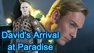 Davids Arrival at Paradise / Alien Covenant (spoilers)