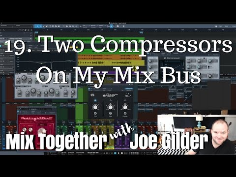 Two Compressors on My Mix Bus | Mix Together [19]