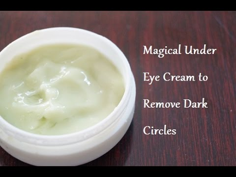 How to Make Under Eye Cream to Remove Dark Circles in 3 Days