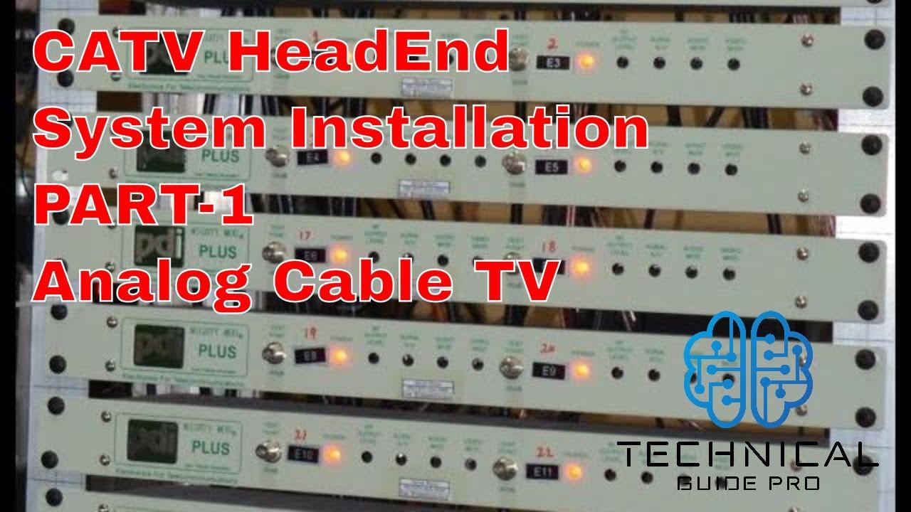 medium resolution of analog cable tv system part 1 catv headend system instalation catv modulator youtube