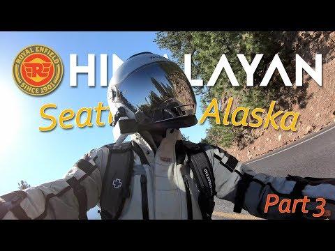 P3: Royal Enfield Himalayan - Seattle, WA to Alaska (Riding, Canada, Mountains, Goats...)