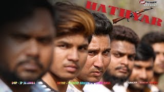 New Haryanvi Song 2018 // Hathyar // Singer Sanjay Verma // JP Series Haryanvi // 4k