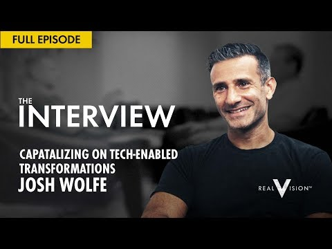 Capitalizing on Tech-Enabled Transformations w Josh Wolfe    Real Vision™