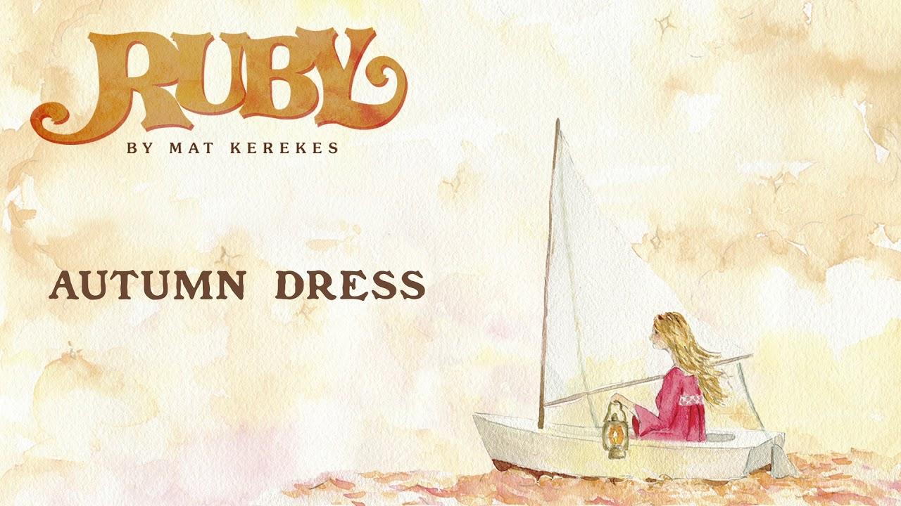 be987af86 Mat Kerekes - Autumn Dress (Official Audio) - YouTube