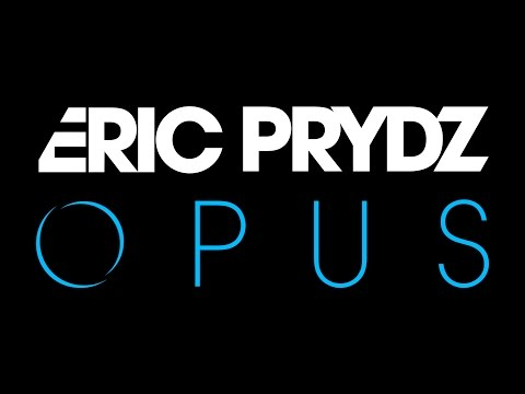 Eric Prydz  Opus OUT NOW