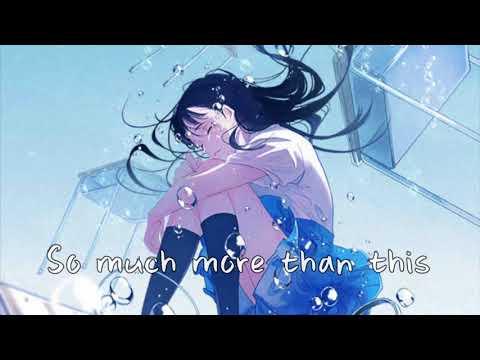 Nightcore → So Much More Than This (Lyrics)