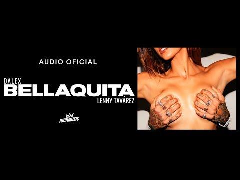 Dalex & Lenny Tavárez - Bellaquita tonos de llamada