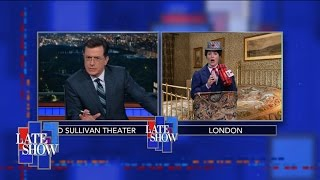 Stephen Colbert Is Genuinely Freaked Out About The Brexit by : The Late Show with Stephen Colbert