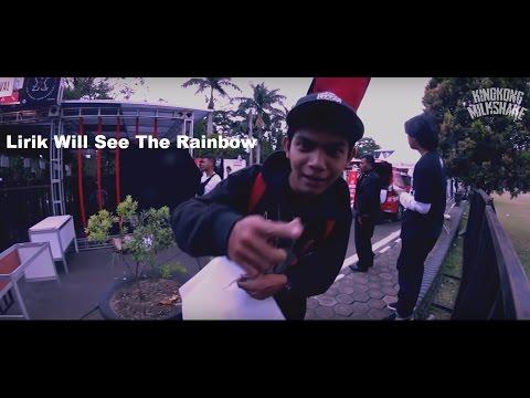 Lirik Will See The Rainbow